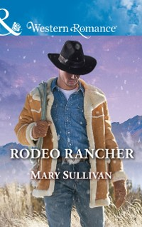 Cover Rodeo Rancher (Mills & Boon Western Romance) (Rodeo, Montana, Book 2)