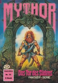 Cover Mythor 35: Das Tor des Südens