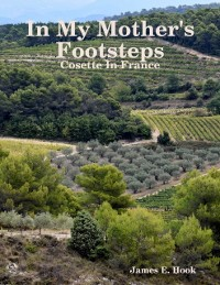 Cover In My Mother's Footsteps: Cosette In France