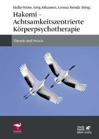 Cover Hakomi - Achtsamkeitszentrierte Körperpsychotherapie
