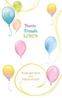 Cover Bunte Freude LEBEN