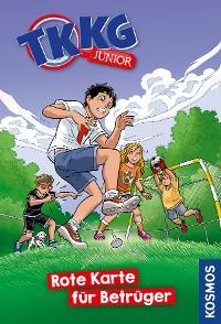 Cover TKKG Junior, 10, Rote Karte für Betrüger