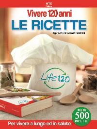 Cover Vivere 120 anni - Le Ricette