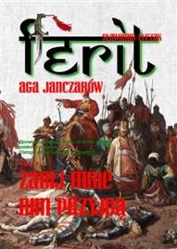 Cover Ferit. Aga janczarów 2. Zabij mnie, nim przyjdą