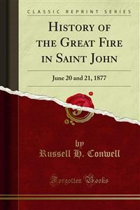 Cover History of the Great Fire in Saint John
