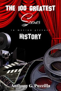 Cover The 100 Greatest Scenes in Motion Picture History