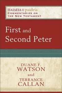 Cover First and Second Peter (Paideia: Commentaries on the New Testament)