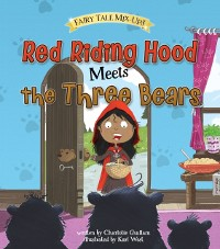 Cover Red Riding Hood Meets the Three Bears