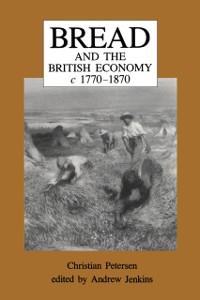 Cover Bread and the British Economy, 1770-1870