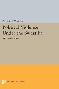 Cover Political Violence Under the Swastika