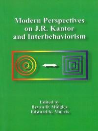 Cover Modern Perspectives on J. R. Kantor and Interbehaviorism