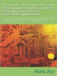 Cover Power DC-DC Converters and Performance Analysis of Boost Step-up Converter for Essential Applications