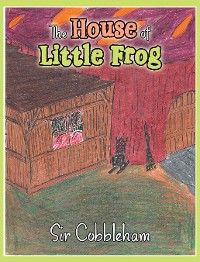 Cover The House of Little Frog