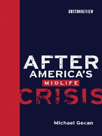 Cover After America's Midlife Crisis