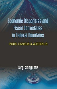 Cover Economic Disparities and Fiscal Correctives in Federal Countries
