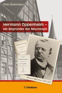 Cover Hermann Oppenheim – ein Begründer der Neurologie