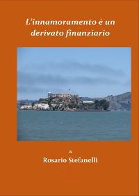 Cover L'innamoramento è un derivato finanziario