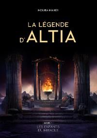 Cover La légende d'Altia