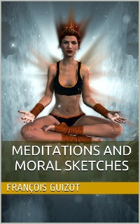 Cover Meditations And Moral Sketches