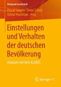 Cover Einstellungen und Verhalten der deutschen Bevölkerung