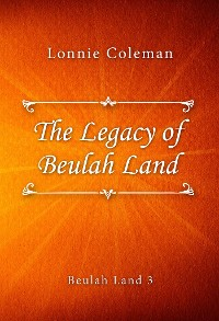 Cover The Legacy of Beulah Land