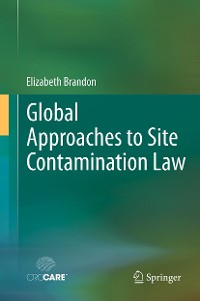 Cover Global Approaches to Site Contamination Law