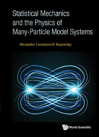 Cover Statistical Mechanics And The Physics Of Many-particle Model Systems
