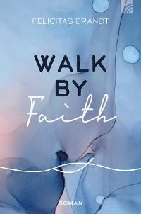 Cover Walk by FAITH