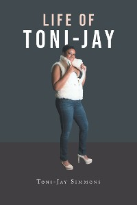 Cover Life of Toni-Jay