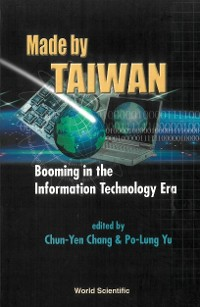 Cover Made By Taiwan: Booming In The Information Technology Era
