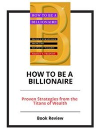 Cover How to Be a Billionaire