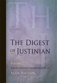 Cover The Digest of Justinian, Volume 2