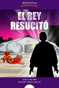 Cover El Rey resucitó