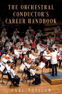 Cover The Orchestral Conductor's Career Handbook