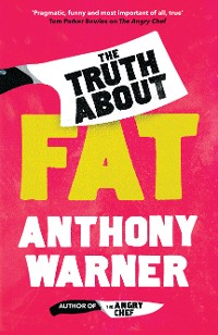 Cover The Truth About Fat