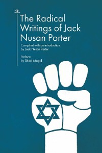 Cover The Radical Writings of Jack Nusan Porter