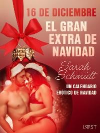 Cover 16 de diciembre: El gran extra de Navidad - un calendario erótico de Navidad