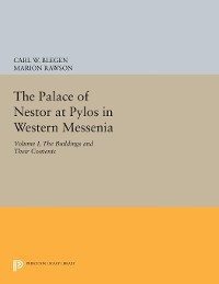 Cover The Palace of Nestor at Pylos in Western Messenia, Vol. 1