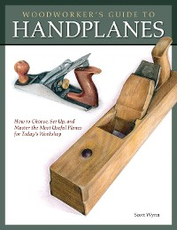 Cover Woodworker's Guide to Handplanes