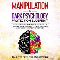 Cover Manipulation & Dark Psychology Protection Blueprint
