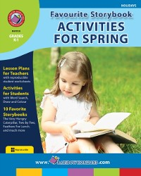 Cover Favourite Storybook Activities For Spring Gr. K-1