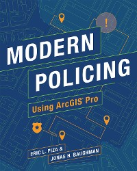 Cover Modern Policing Using ArcGIS Pro
