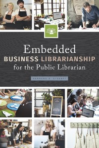 Cover Embedded Business Librarianship for the Public Librarian