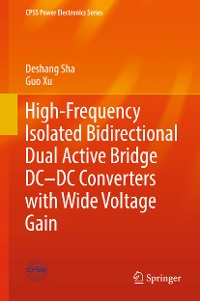Cover High-Frequency Isolated Bidirectional Dual Active Bridge DC–DC Converters with Wide Voltage Gain