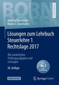 Cover Losungen zum Lehrbuch Steuerlehre 1 Rechtslage 2017