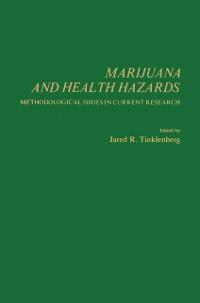 Cover Marijuana and Health Hazards