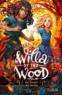 Cover Willa of the Wood – Die Geister der Bäume