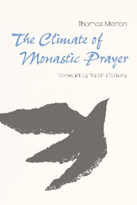 Cover The Climate of Monastic Prayer