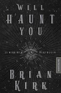 Cover Will haunt you - Dieses Buch wird dich verfolgen