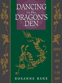Cover Dancing in the Dragon's Den